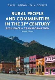 Rural People and Communities in the 21st Century Resilience and Transformation by Brown