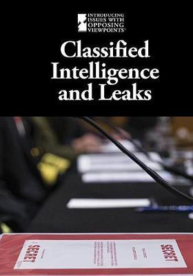 Classified Intelligence and Leaks