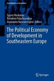 The Political Economy of Development in Southeastern Europe