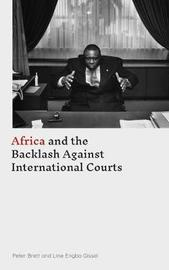 Africa and the Backlash Against International Courts by Peter Brett