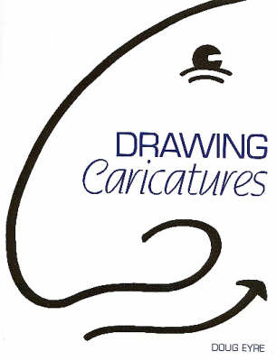 Drawing Caricatures by Doug Eyre image