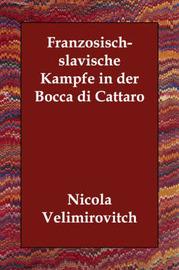 Franzosisch-slavische Kampfe in Der Bocca Di Cattaro by Nicola Velimirovitch image