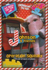 Johnson & Friends - Vol 4: Operation Squeaky Plus Other Stories on DVD