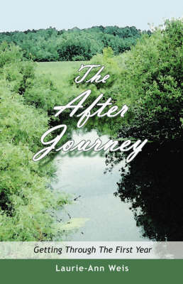 The After Journey by Laurie-Ann Weis