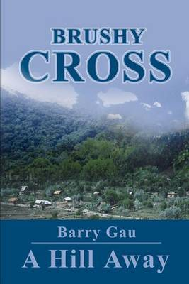 Brushy Cross: A Hill Away by Barry Gau image