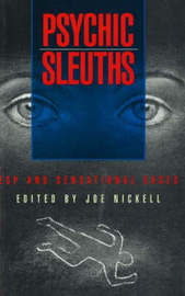 Psychic Sleuths: ESP and Sensational Cases image