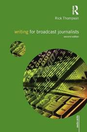 Writing for Broadcast Journalists