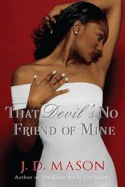 That Devil's No Friend of Mine by J.D. Mason image