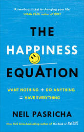 The Happiness Equation by Neil Pasricha image
