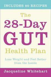 The 28-Day Gut Health Plan by Jacqueline Whitehart