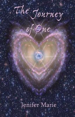 The Journey of One by Jenifer Marie