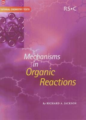 Mechanisms in Organic Reactions by Richard A. Jackson image