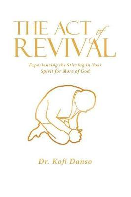 The Act of Revival by Dr Kofi Danso image