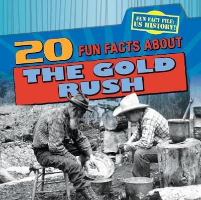 20 Fun Facts about the Gold Rush Image at Mighty Ape Australia