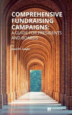 Comprehensive Fundraising Campaigns by James Langley