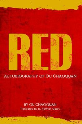 Red, Autobiography of Ou Chaoquan by Ou Chaoquan