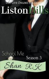 School Me Season 3 by Shan R K image