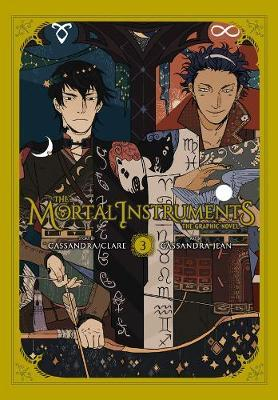 The Mortal Instruments Graphic Novel, Vol. 3 by Cassandra Clare
