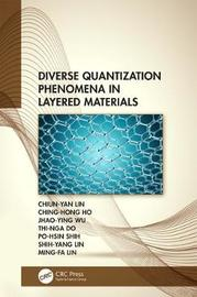 Diverse Quantization Phenomena in Layered Materials by Chiun-Yan Lin