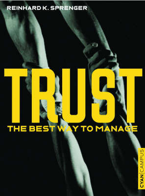 Trust by Reinhard K. Sprenger