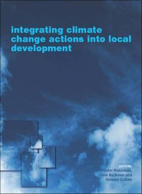 Integrating Climate Change Actions into Local Development by Livia Bizikova