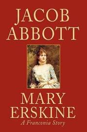 Mary Erskine by Jacob Abbott image
