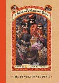 The Penultimate Peril (A Series of Unfortunate Events #12) by Lemony Snicket