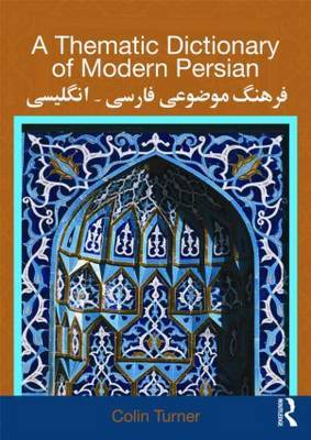 A Thematic Dictionary of Modern Persian by Colin Turner image