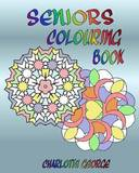 Seniors Colouring Book by Charlotte George