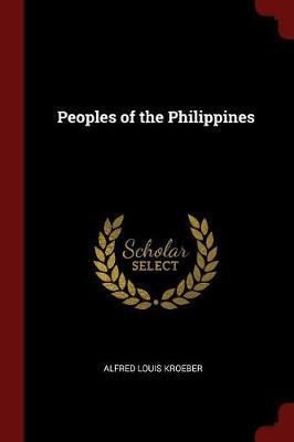 Peoples of the Philippines by A.L. Kroeber image