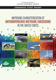 Improving Characterization of Anthropogenic Methane Emissions in the United States by National Academies of Sciences Engineering, and Medicine image