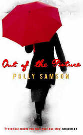 Out of the Picture by Polly Samson image