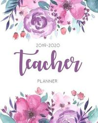 Teacher Planner 2019-2020 by Mary T M