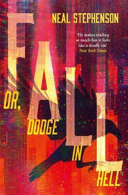 Fall, Or Dodge in Hell by Neal Stephenson image