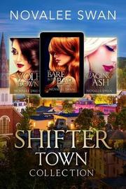 Shifter Town Collection by Novalee Swan