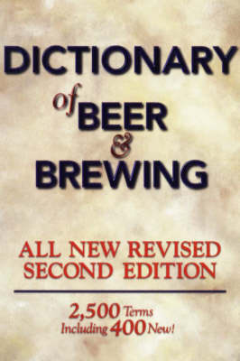 Dictionary of Beer and Brewing by Dan Rabin image