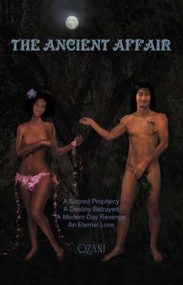 The Ancient Affair by Qzani