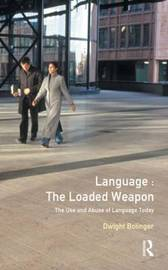 Language - The Loaded Weapon by Dwight Bolinger image