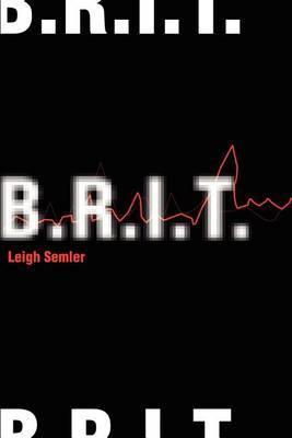 B.R.I.T. by Leigh Semler image