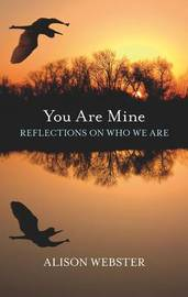 You are Mine by Alison Webster image