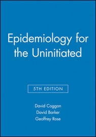 Epidemiology for the Uninitiated by David Coggon
