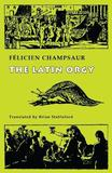 The Latin Orgy by Felicien Champsaur