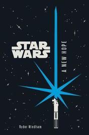 Star Wars: A New Hope Junior Novel by Ryder Windham