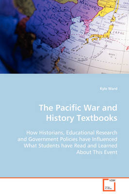 The Pacific War and History Textbooks by Kyle Ward image