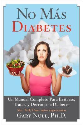 No Mas Diabetes by Gary Null