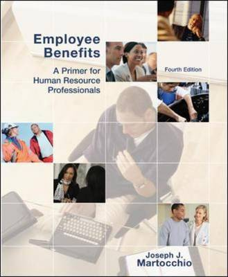 Employee Benefits by Joseph J Martocchio
