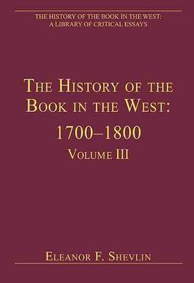 The History of the Book in the West: 1700-1800