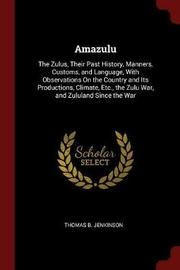Amazulu by Thomas B. Jenkinson