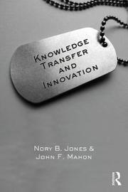 Knowledge Transfer and Innovation by Nory B. Jones