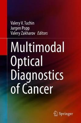 Multimodal Optical Diagnostics of Cancer